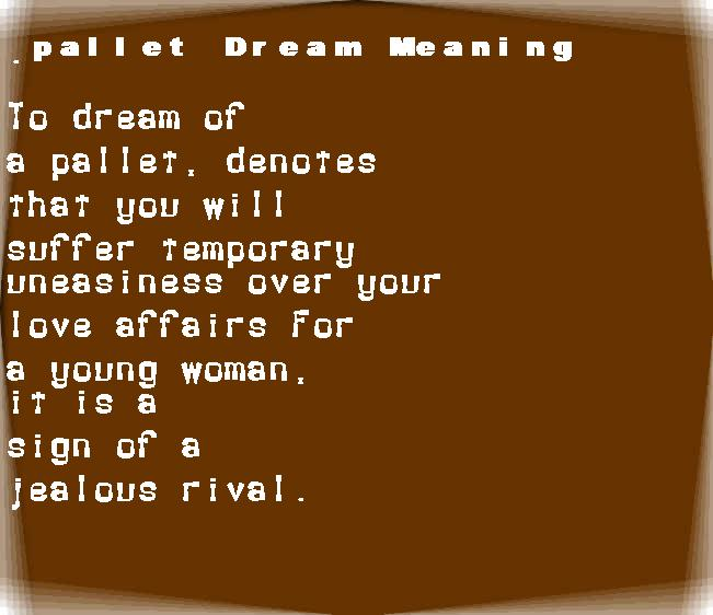dream meanings pallet