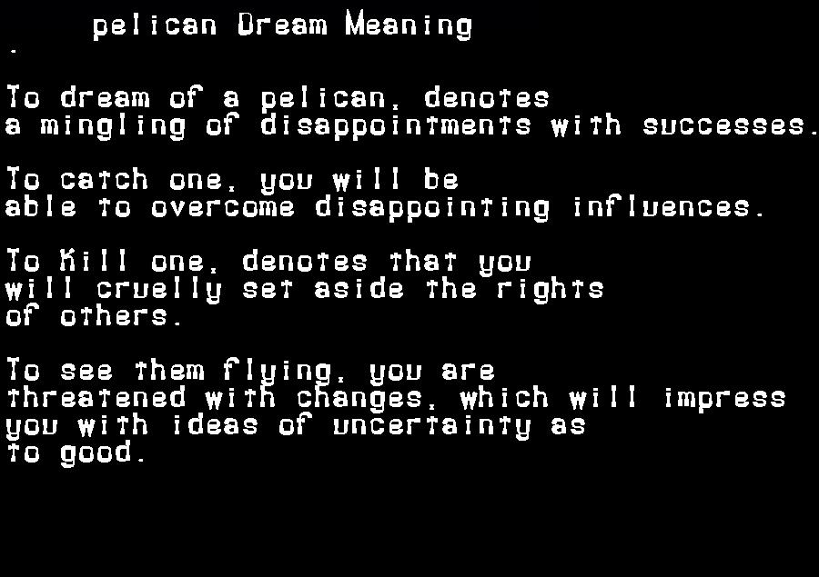 dream meanings pelican