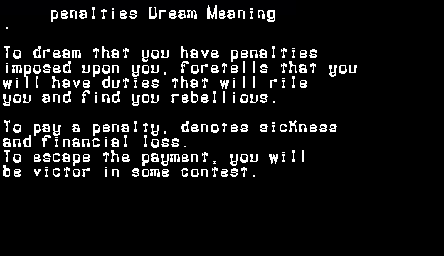 dream meanings penalties