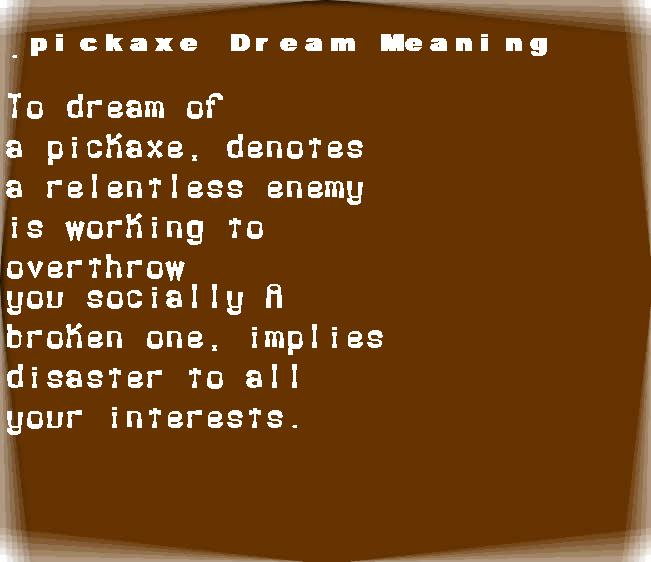 dream meanings pickaxe