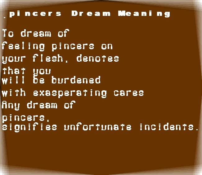 dream meanings pincers