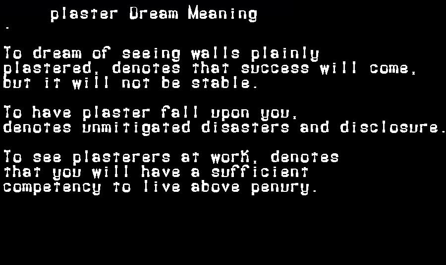 dream meanings plaster