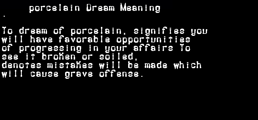 dream meanings porcelain