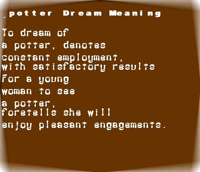 dream meanings potter