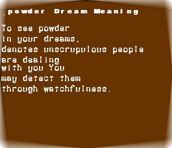 dream meanings powder