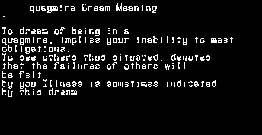 dream meanings quagmire