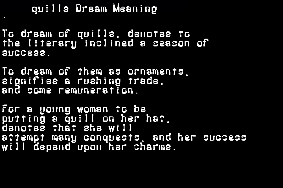 dream meanings quills