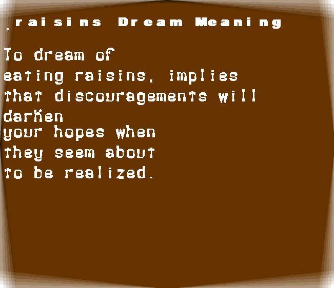 dream meanings raisins