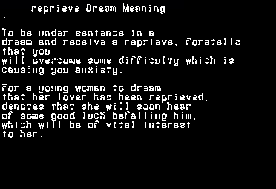 dream meanings reprieve