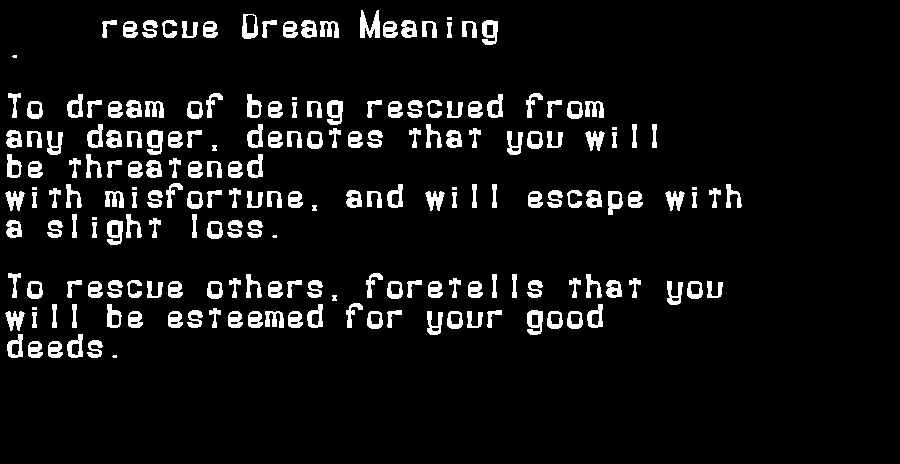 dream meanings rescue