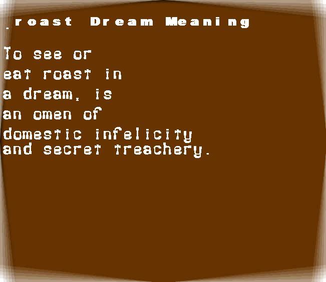 dream meanings roast