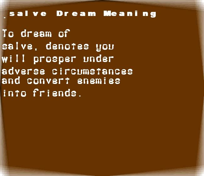 dream meanings salve