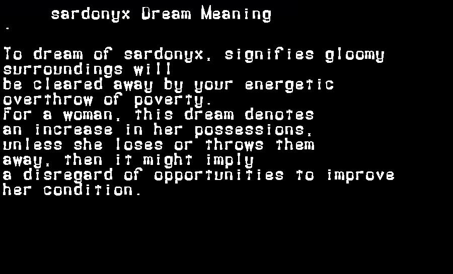 dream meanings sardonyx