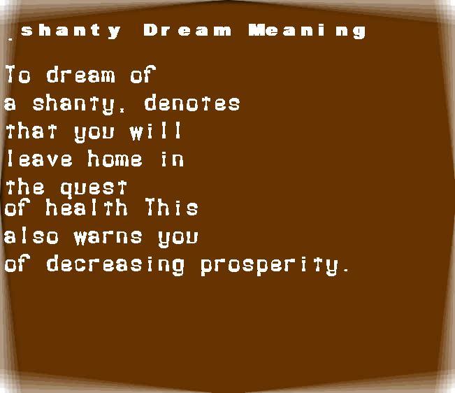 dream meanings shanty