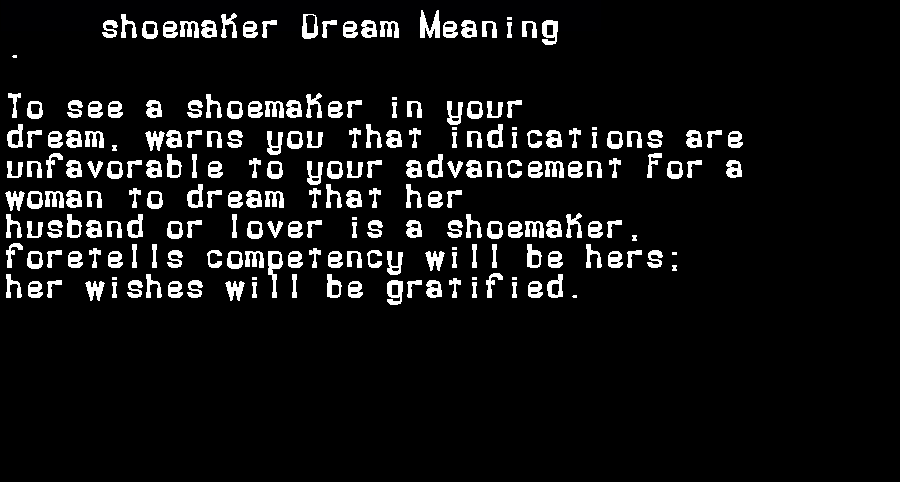 dream meanings shoemaker