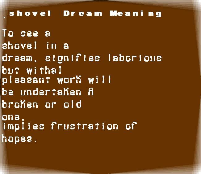 dream meanings shovel