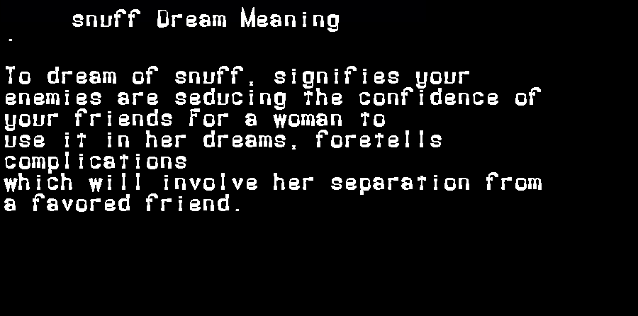 dream meanings snuff