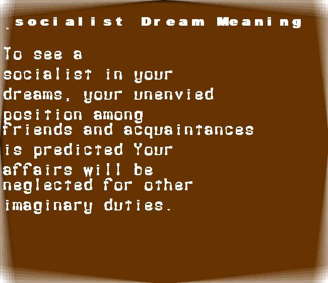 dream meanings socialist