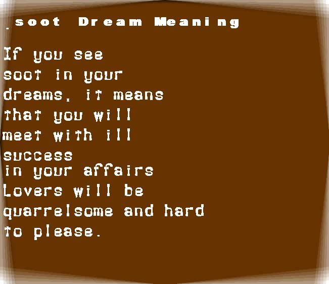 dream meanings soot