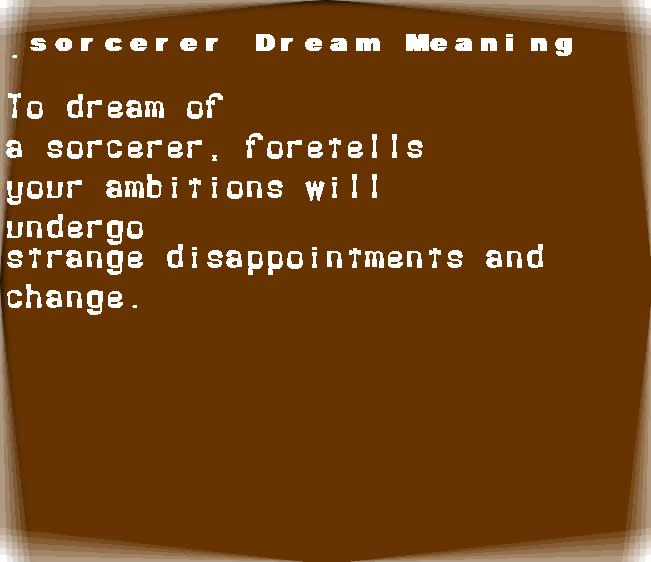 dream meanings sorcerer