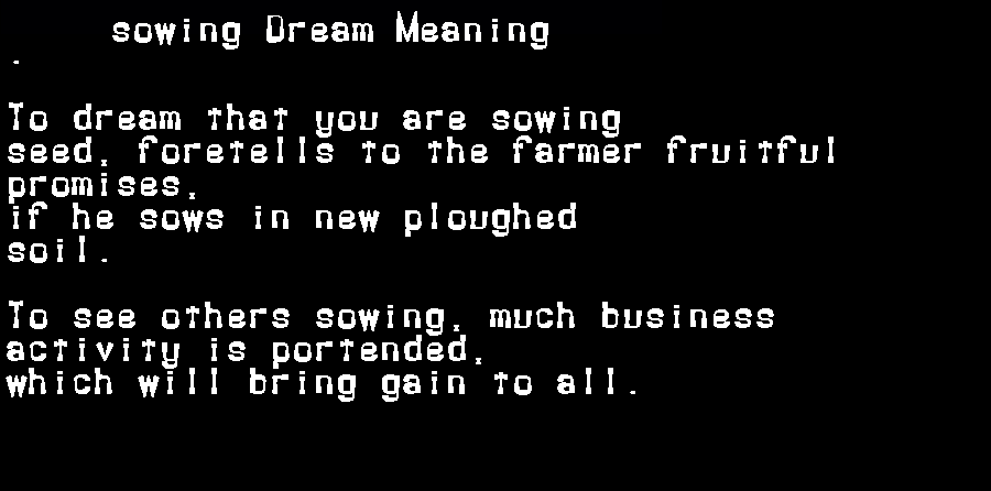 dream meanings sowing