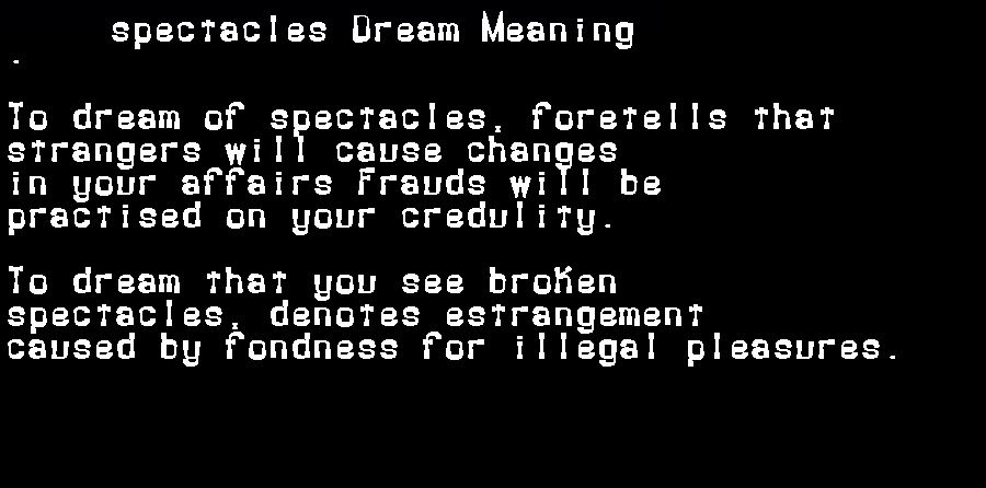 dream meanings spectacles