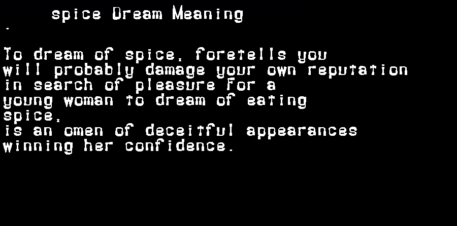 dream meanings spice