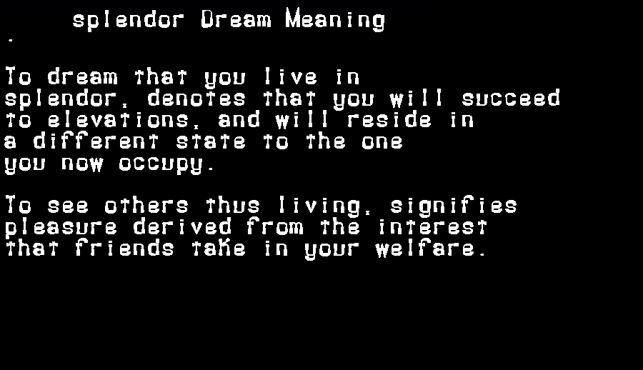 dream meanings splendor