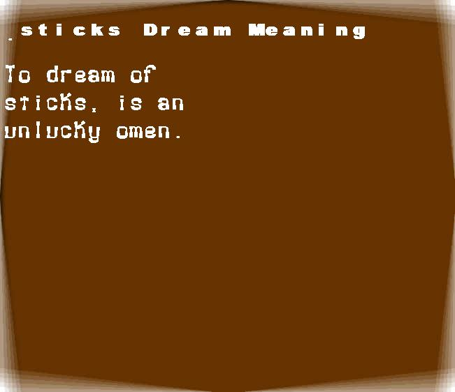 dream meanings sticks