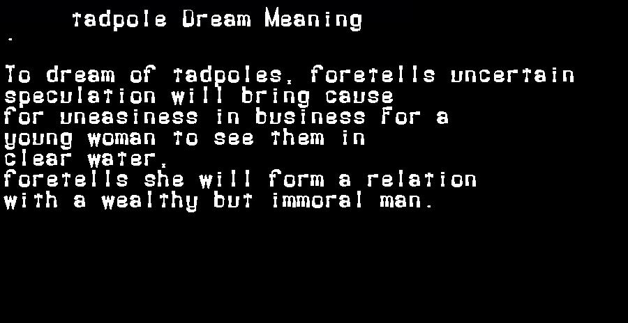 dream meanings tadpole