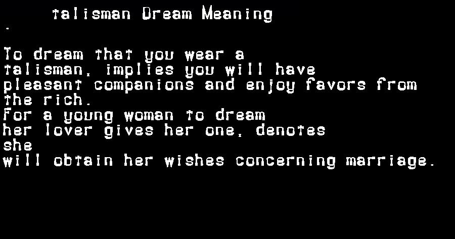 dream meanings talisman