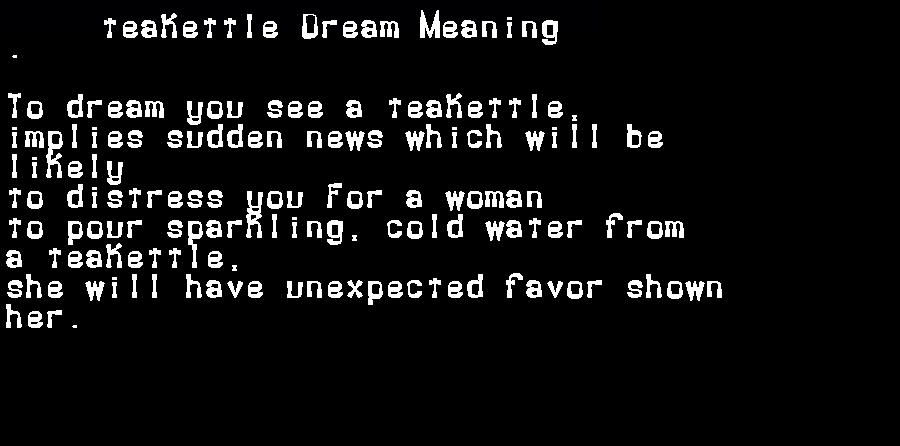 dream meanings teakettle