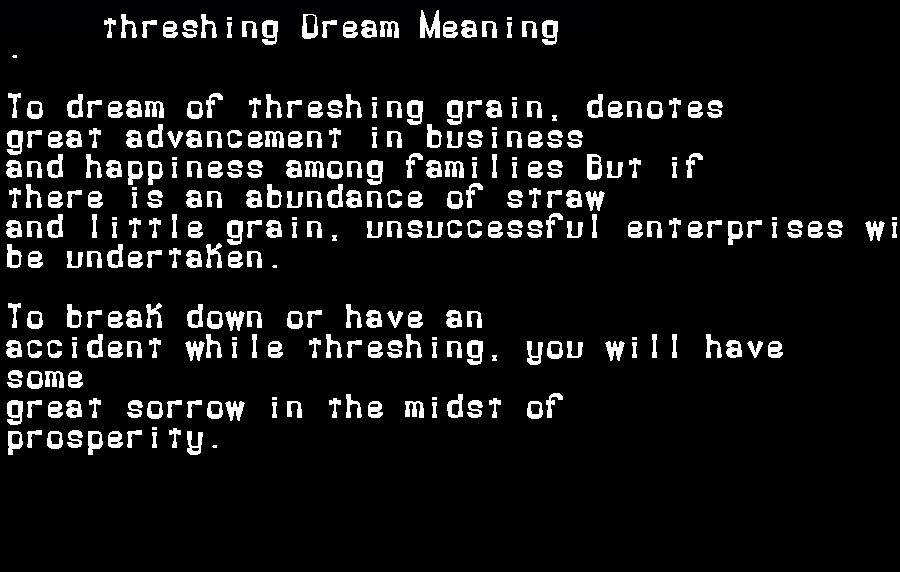 dream meanings threshing