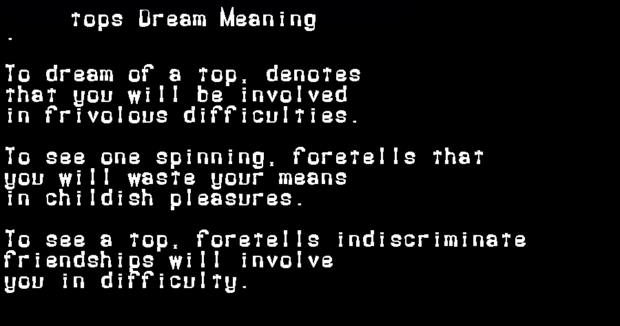 dream meanings tops