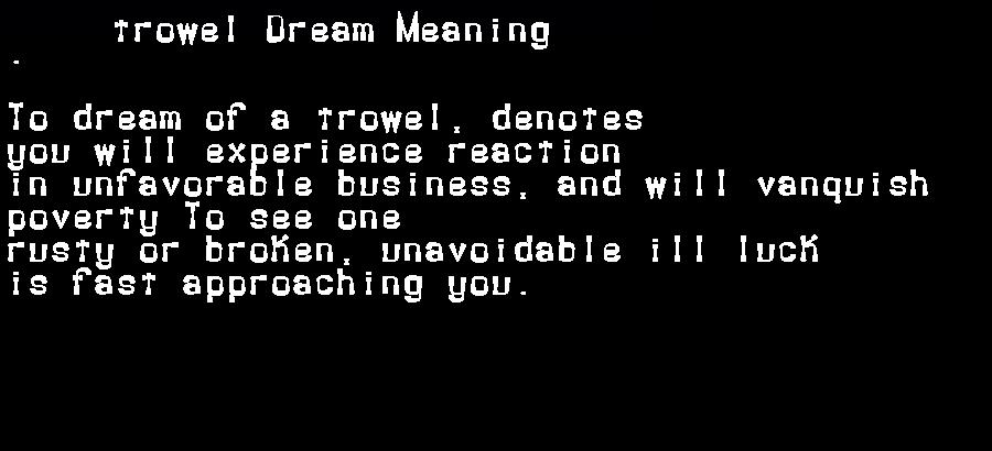dream meanings trowel
