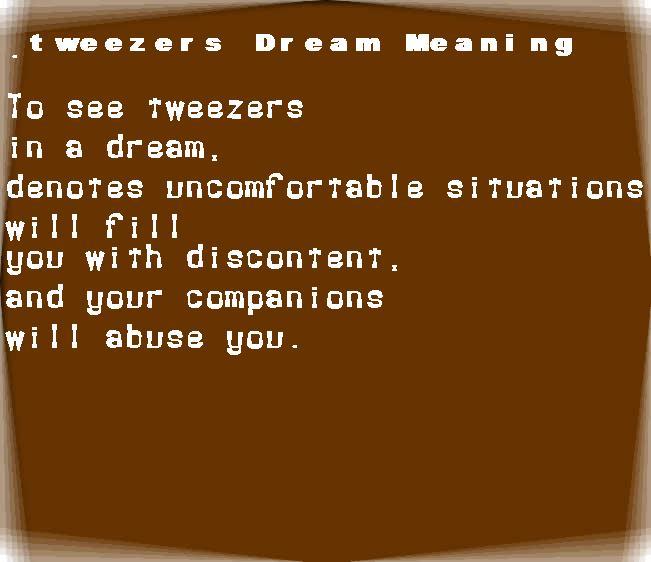 dream meanings tweezers