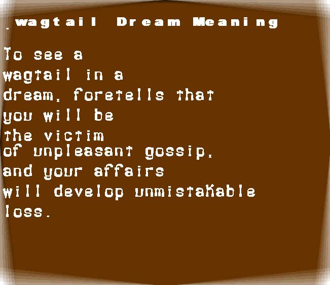 dream meanings wagtail