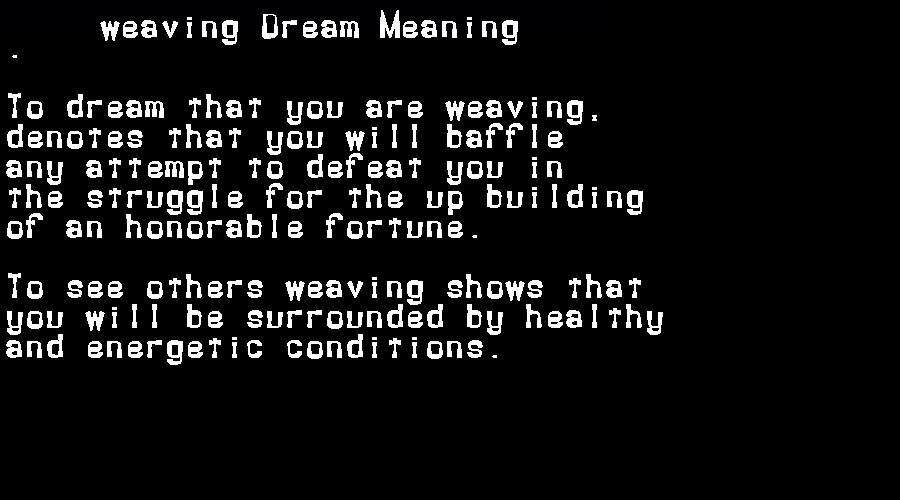 dream meanings weaving
