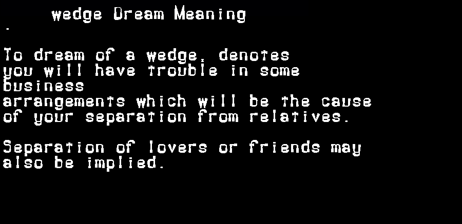 dream meanings wedge