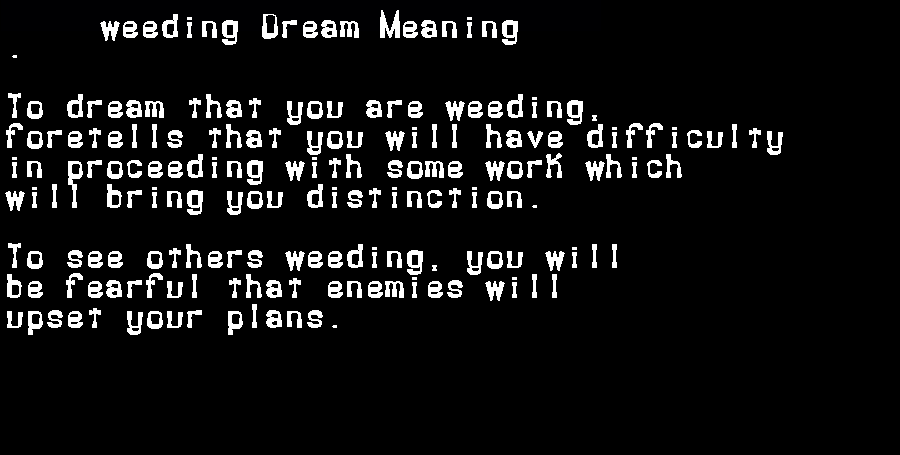 dream meanings weeding