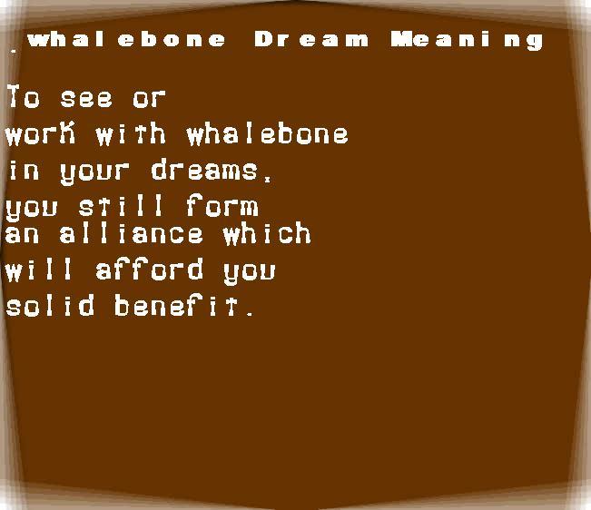 dream meanings whalebone
