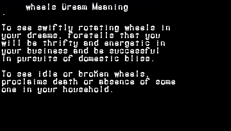 dream meanings wheels