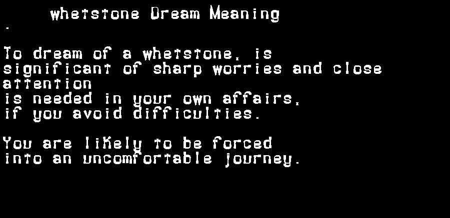 dream meanings whetstone