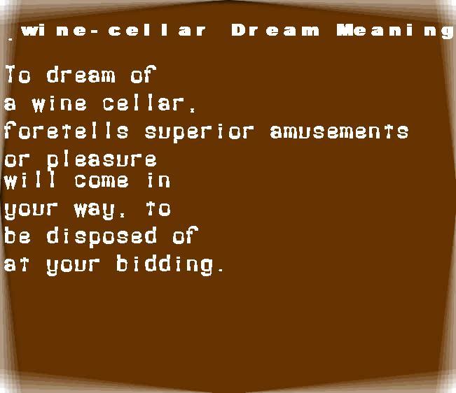 dream meanings wine-cellar