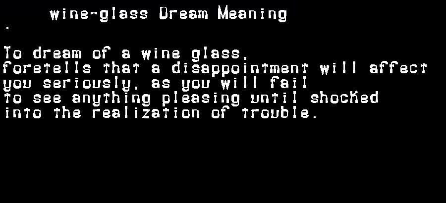 dream meanings wine-glass