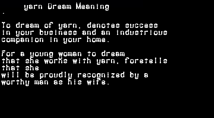 dream meanings yarn