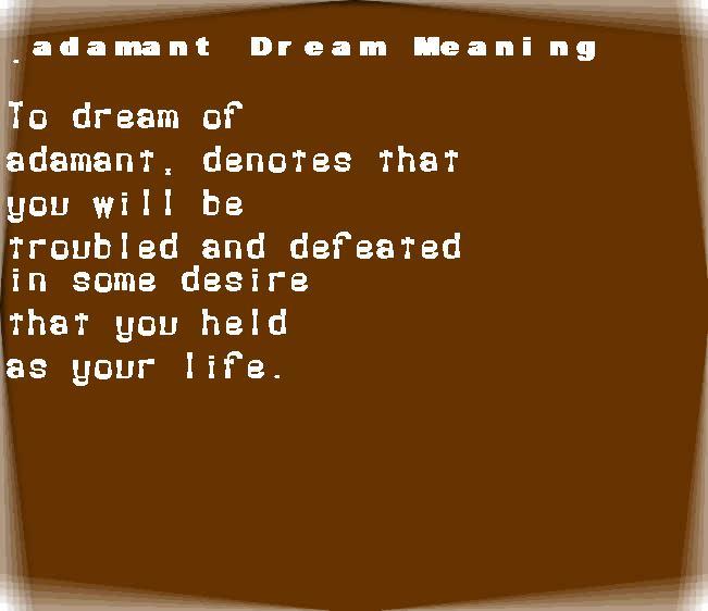 dream meanings adamant