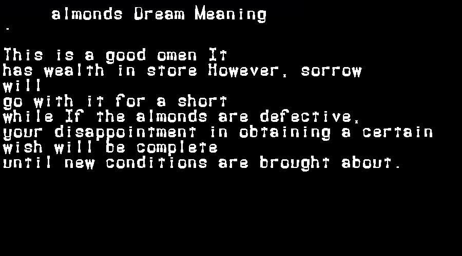 dream meanings almonds