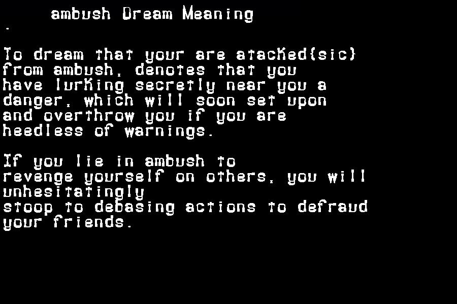 dream meanings ambush