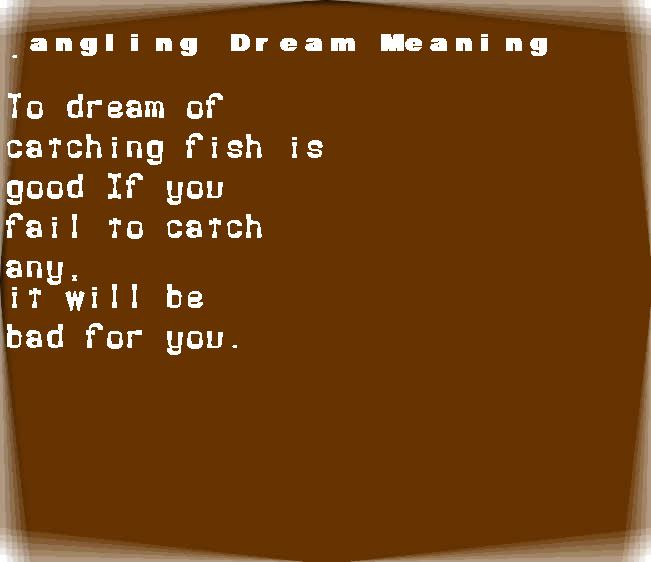 dream meanings angling